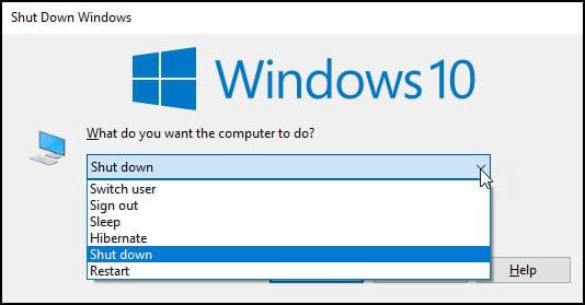 Shut down Windows dialog using ALT + F4.